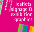 high-impact leaflets, posters, signage and exhibition graphics
